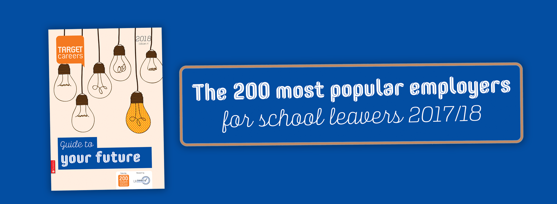 The UK's 200 most popular employers for school leavers